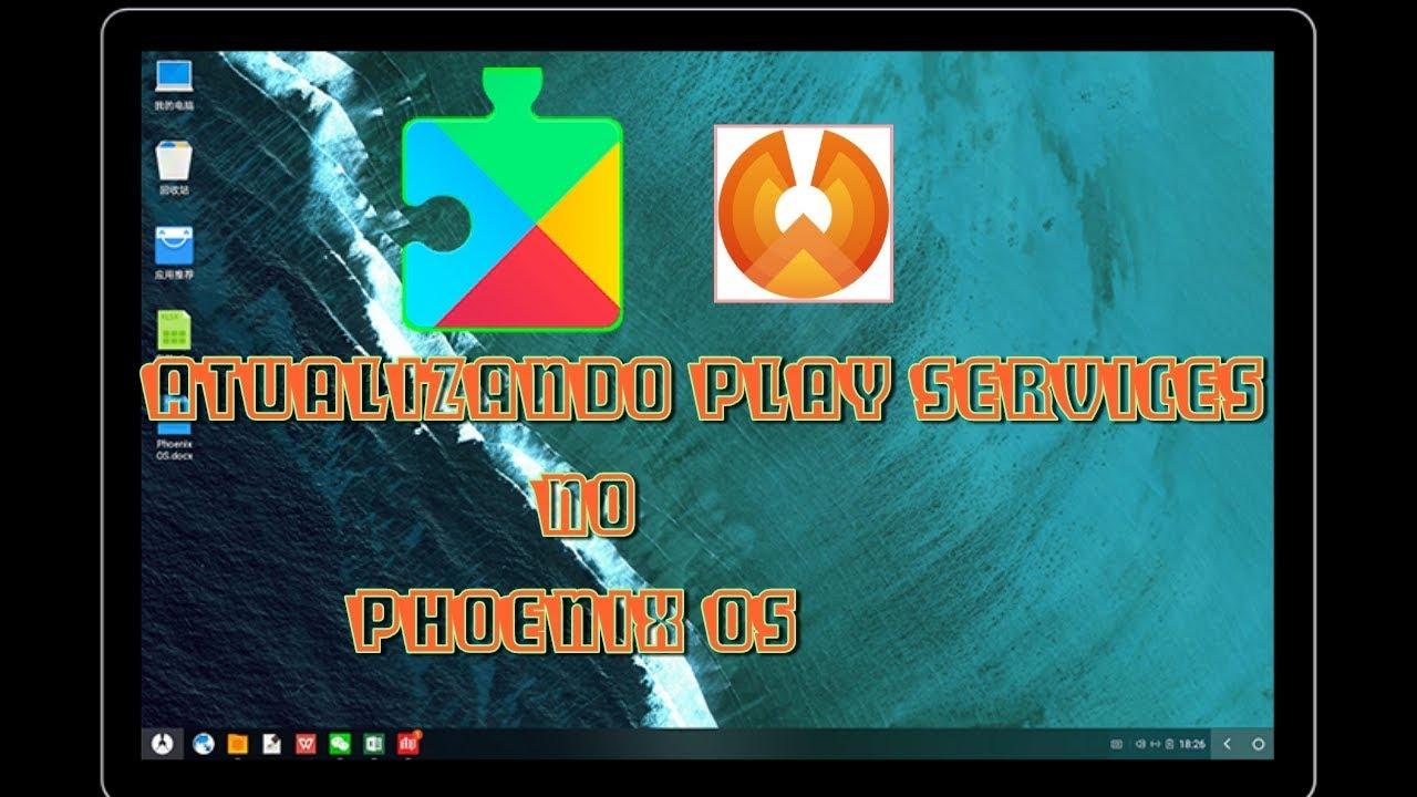 (Phoenix OS) como atualizar o Google Play Services