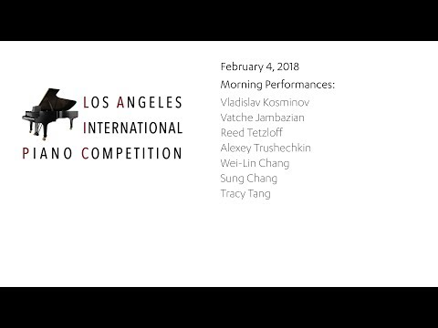2018 Los Angeles International Piano Competition, February 4, Morning Session