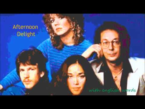 Afternoon Delight Starland Vocal Band With English Words 3 28 Youtube