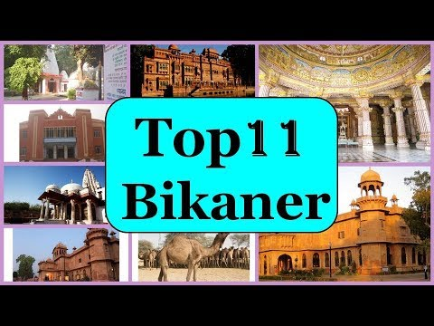 11 Famous Places to See in Bikaner | Tourist Places in Bikaner