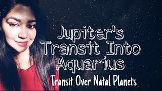 Jupiter's Transit Over Natal Planets In Aquarius 2021-2022