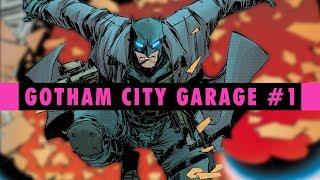 Citizen Malfunction|Gotham City Garage #1 Review