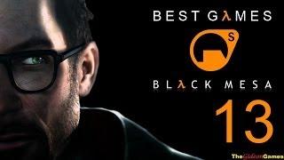 Best Games: Прохождение Black Mesa [Half-Life] (HD) - Часть 13 (Поверхностное натяжение)