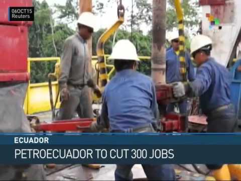 Ecuador: State Oil Company to Cut 300 Jobs