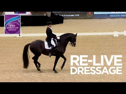RE-LIVE   Dressage Grand Prix Amsterdam   FEI World Cup™ Dressage 2017/18