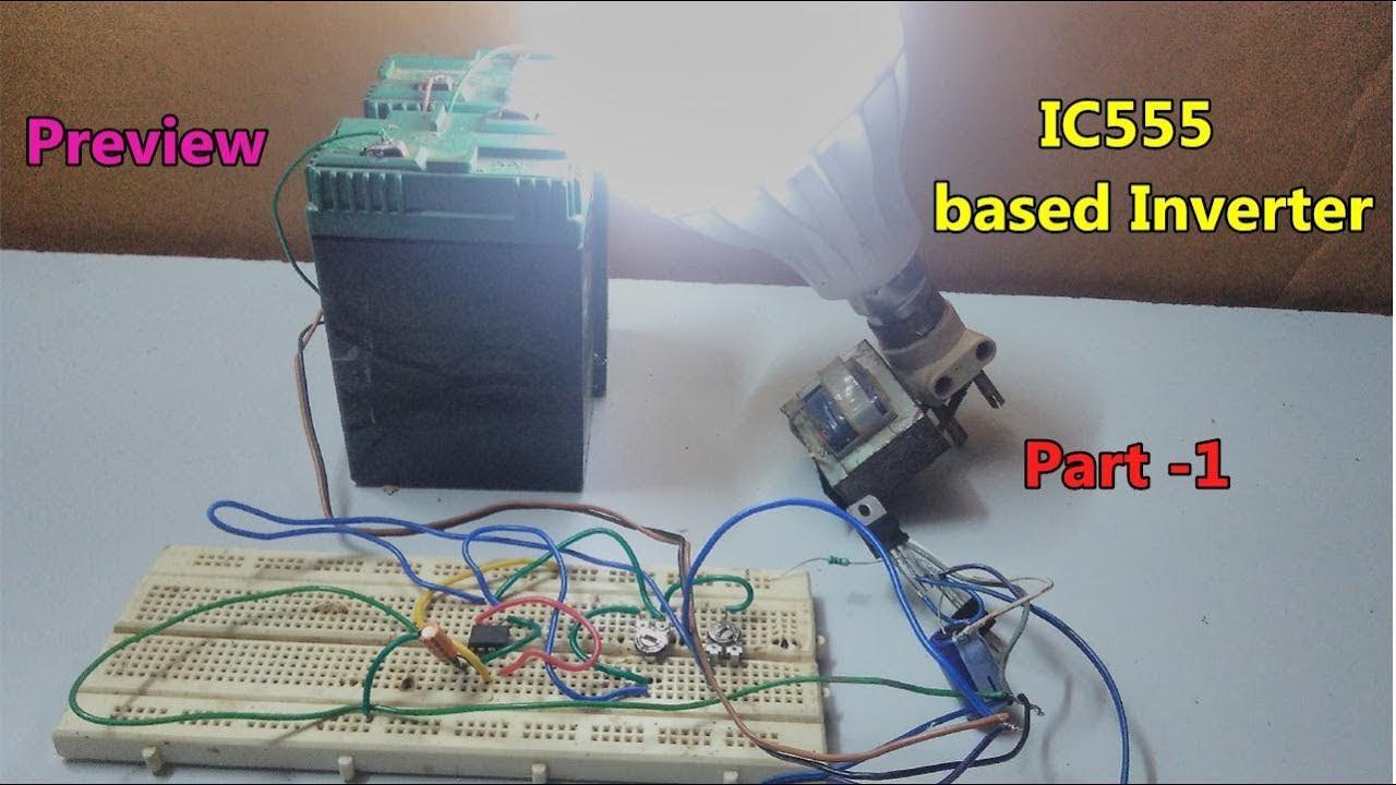 IC555 based inverter using NPN & PNP transistor || preview // part ...