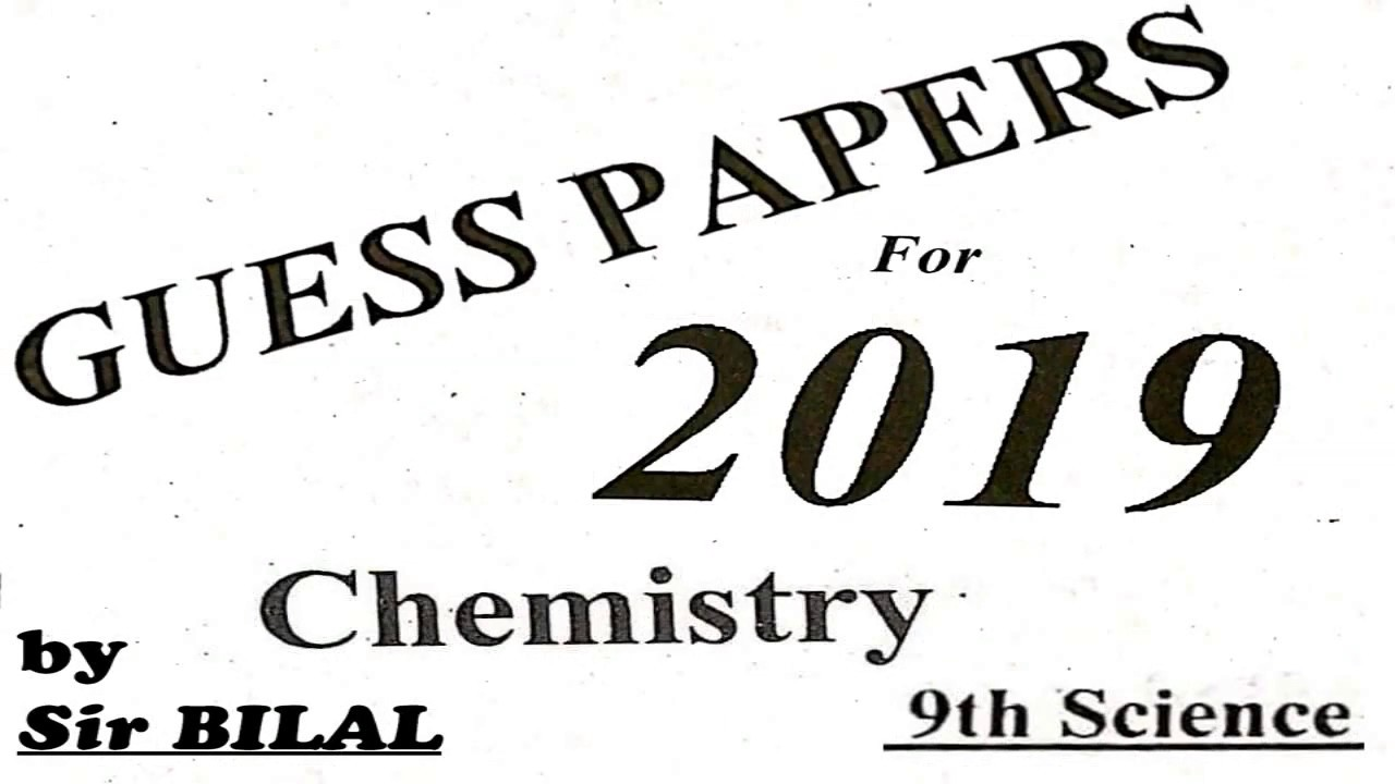 9th Class Chemistry Guess Paper 2019 According to All