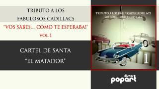 Cartel de santa - El matador (Tributo a Los Fabulosos Cadillacs Vol 1)