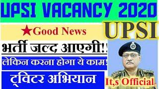UP SI NEW VACANCY 2020 | UPSI RECRUITMENT 2020 | UP DAROGA BHARTI 2020,UPP UPSI BHARTI official News