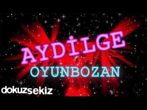 Aydilge - Oyunbozan Türkçe Şarkı Sözleri