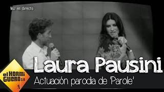 Laura Pausini y Pablo Motos cantan la parodia de Parole