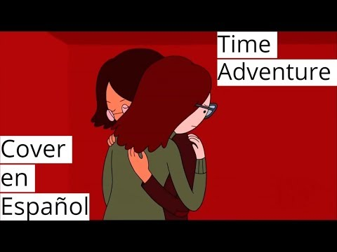 [Time Adventure] (Cover/Español/Hora de Aventura)
