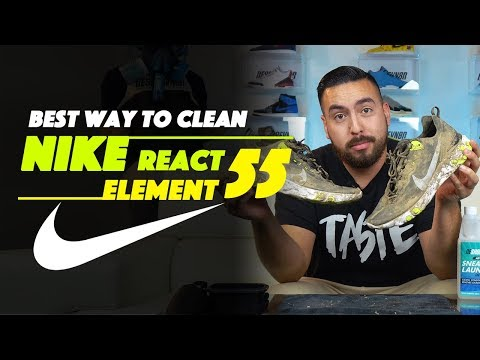 The Best way to clean Nike React Element 55