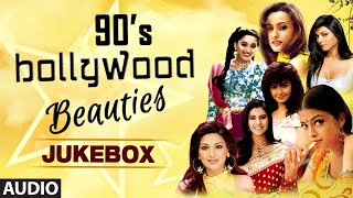 90s bollywood beauties audio jukebox bollywood evergreen songs