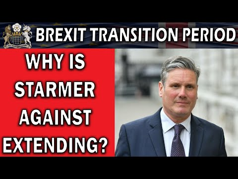 Why Does Keir Starmer Not Want A Brexit Extension?