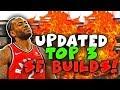 TOP 3 NBA 2k19 BEST SMALL FORWARD BUILDS