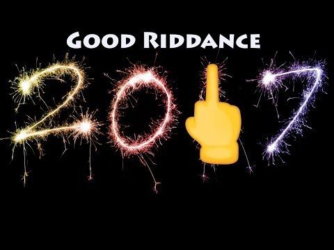 Good Riddance 2017!