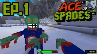 Ace of Spades Ep.1-ZOMBIES!