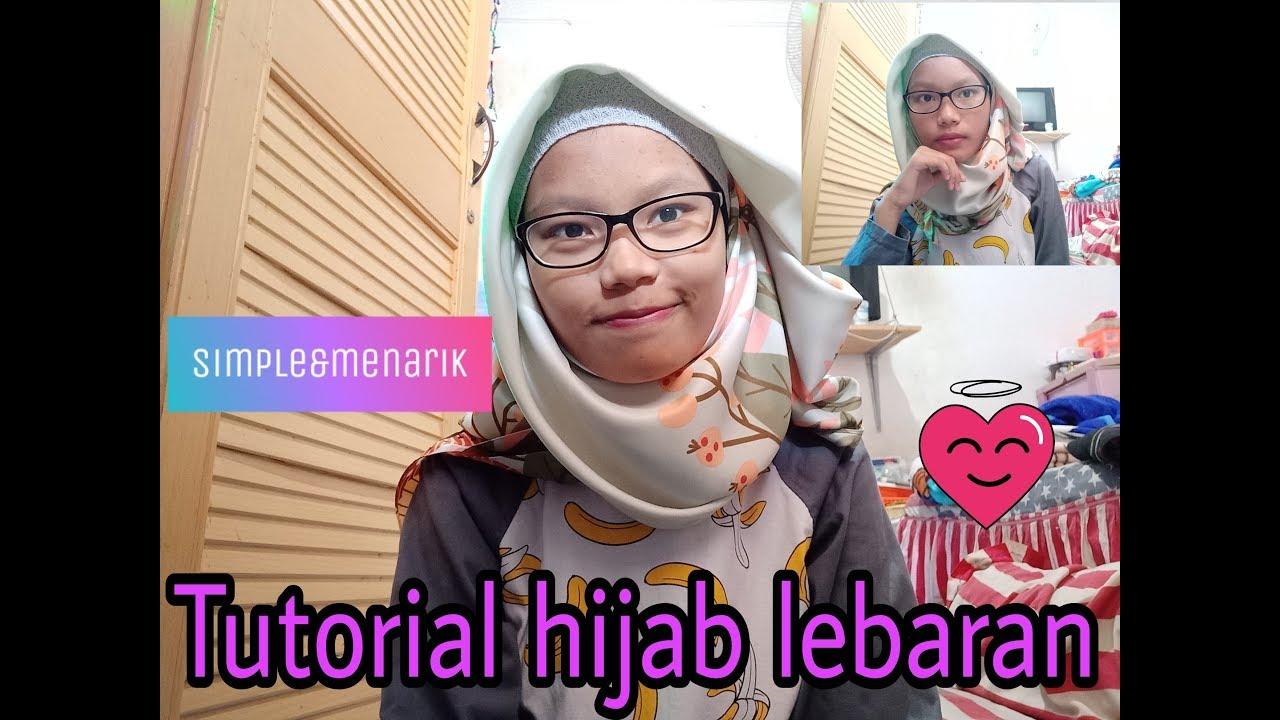 tutorial hijab segi empat untuk lebaran ll simple - youtube