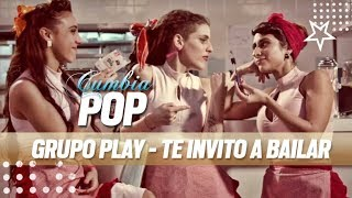 Grupo Play - Te invito a bailar - Video Clip Oficial [2015]