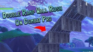 HOW TO DOUBLE RAMP WALL RUSH ON CONSOLE - COMBAT PRO (Fortnite Battle Royale)