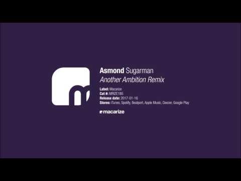 Asmond - Sugarman (Another Ambition Remix) [Macarize]