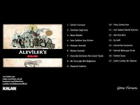 Erdal Erzincan - Gitme Turnam [Aleviler'e Kalan © 2014 Kalan Müzik]