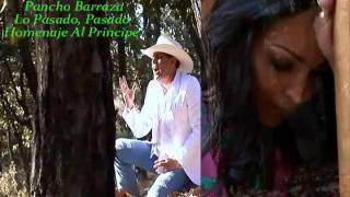 Pancho Barraza Lo Pasado, Pasado 2014 480p HD