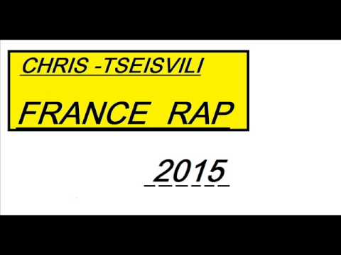CHRIS-TSEISVILI (FRANCE RAP)