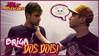 BRIGA DOS DOIS!! - VIDA DE ADOLESCENTE #17 [ REZENDE EVIL ]
