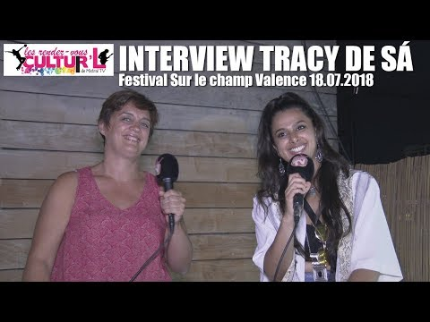 2018 07 18   RDV Cultur'L   avec Tracy De Sa au Festival Sur le champ à Valence