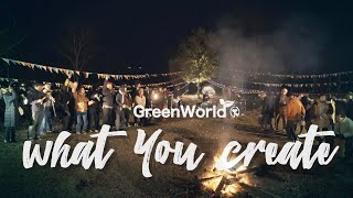 GreenWorld - what you create【MV】