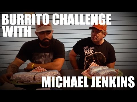 MEGA BURRITO RECORD DESTROYED WITH MICHAEL JENKINS
