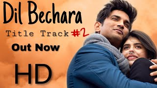 Dil Bechara Title Track #2 | Tenu Pata Nai | Sushant Singh Rajput Song 2020 | New Movie Songs