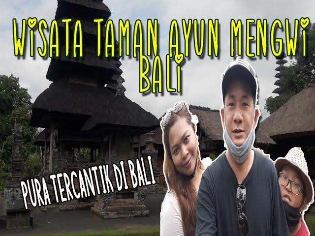 Taman Ayun Mengwi Bali - Wisata Pura Tercantik Yang ada di Bali