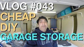 Vlog #043   Cheap DIY Garage Storage
