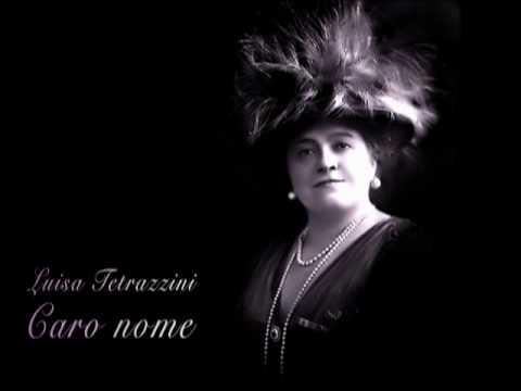 Luisa Tetrazzini - Caro Nome