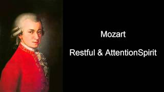Mozart Restful Attention (Mozart Effect Volume IV)