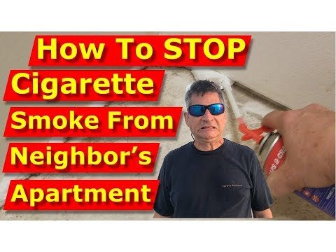 remove-second-hand-cigarette-smoke-from-neighbor's-apartment