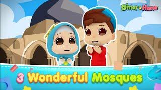Al-Aqsa Mosque in Palestine | 3 Wonderful Mosques | New Omar & Hana English