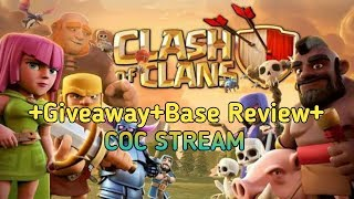 Mega Giveaway +Base review +Coc stream