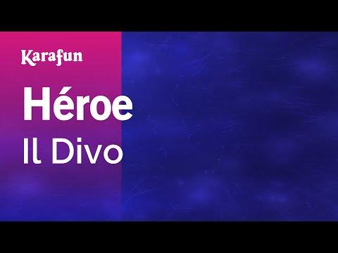 Karaoke Héroe - Il Divo *