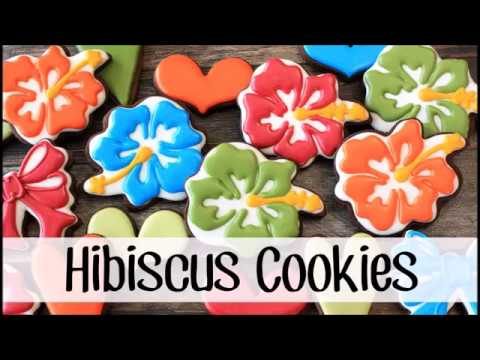 How To Make Decorated Hibiscus Sugar Cookies Youtube