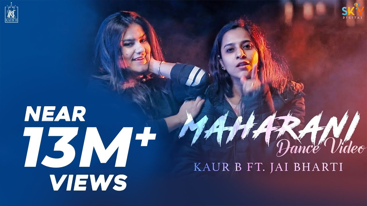 Download Maharani   Kaur B Ft. Jai Bharti   Dance Video   New Video 2018