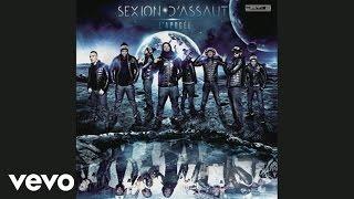 Sexion d'Assaut - A coeur ouvert (audio)