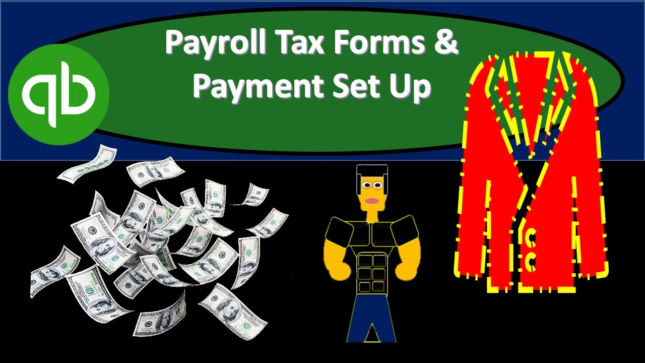 Quickbooks Online 2019 Payroll Tax Forms Payment Set Up Youtube