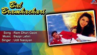 Bal Bramhachari : Ram Dhun Gaon Full Audio Song | Karishma Kapoor, Puru Rajkumar |