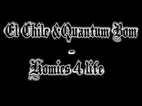 El Chile And Quantum Bom Homies 4 Life Youtube