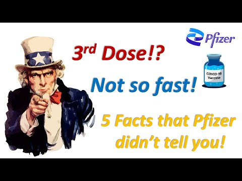COVID Focus Talk || A Third Dose? Not So Fast || 5 Scientific Facts that Pfizer Didn't tell you
