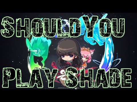 Maplestory – Should You Play Shade [Shade Class Review]